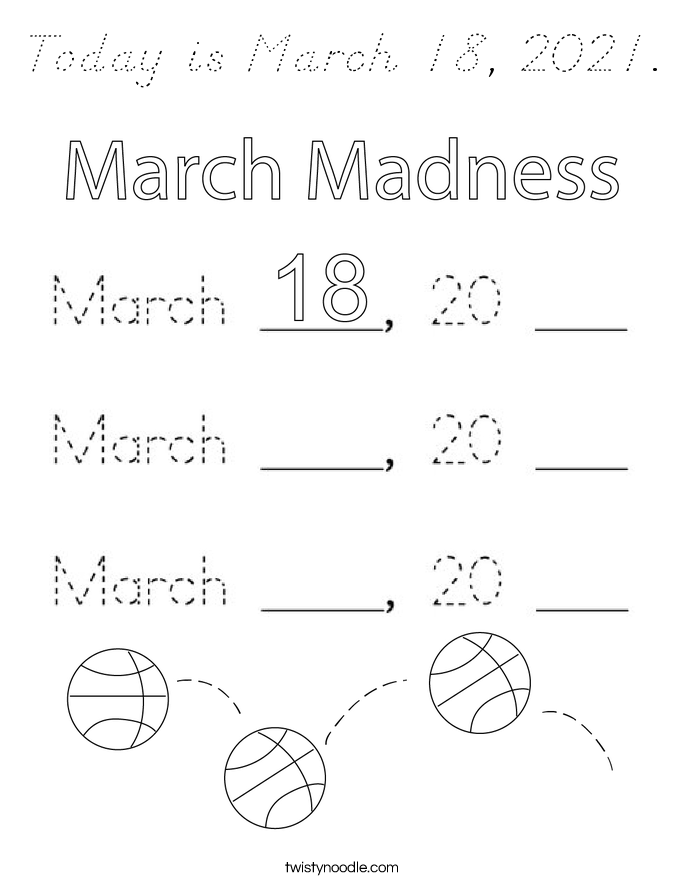 Today is March 18, 2021. Coloring Page