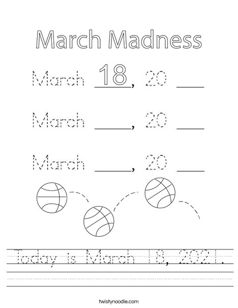 Today is March 18, 2020. Worksheet