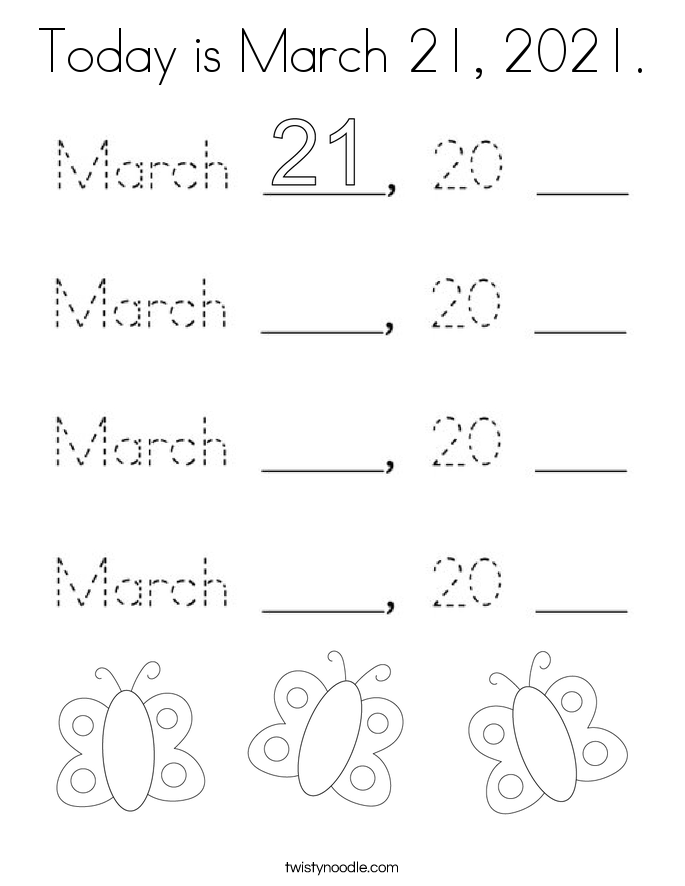 Today is March 21, 2021. Coloring Page