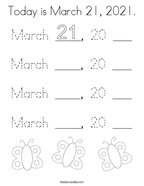 Today is March 21, 2021 Coloring Page