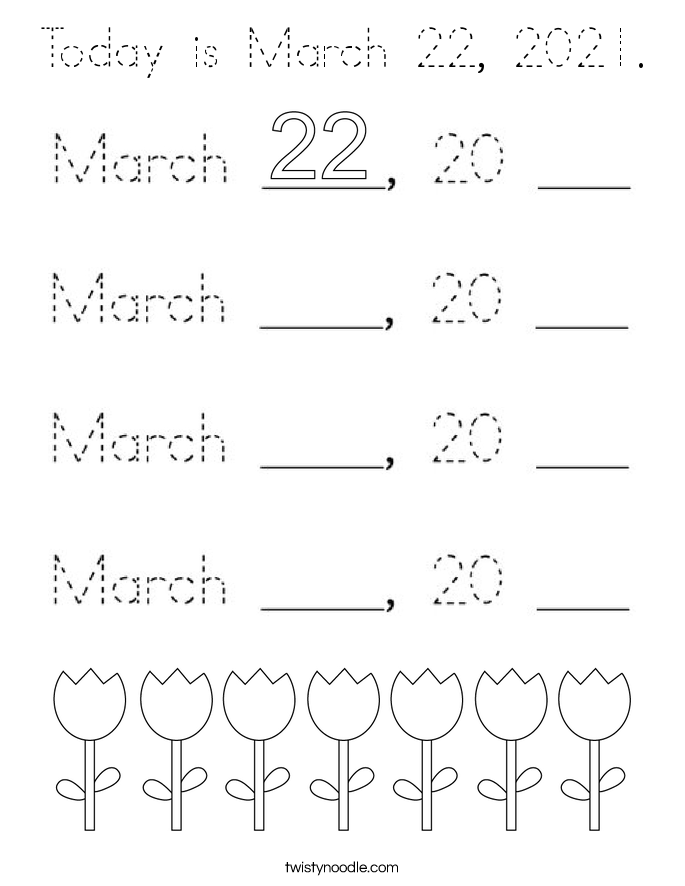 Today is March 22, 2021. Coloring Page