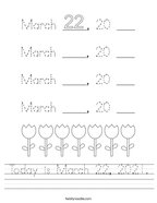 Today is March 22, 2021 Handwriting Sheet