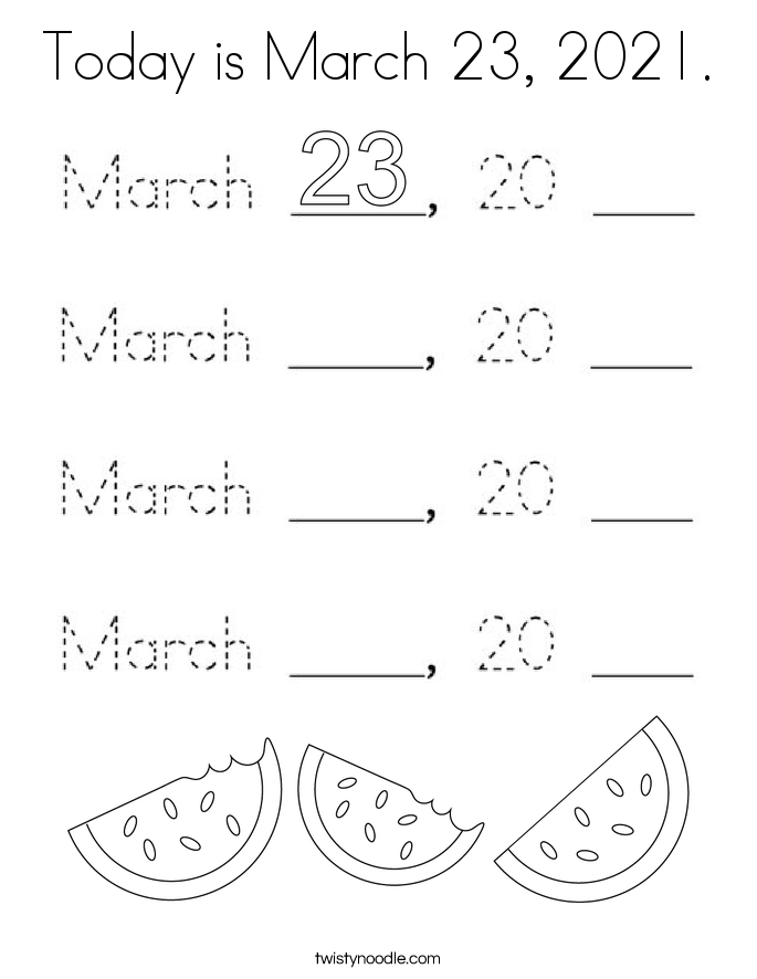 Today is March 23, 2021. Coloring Page