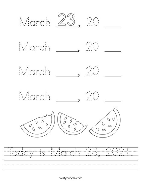 Today is March 23, 2020. Worksheet
