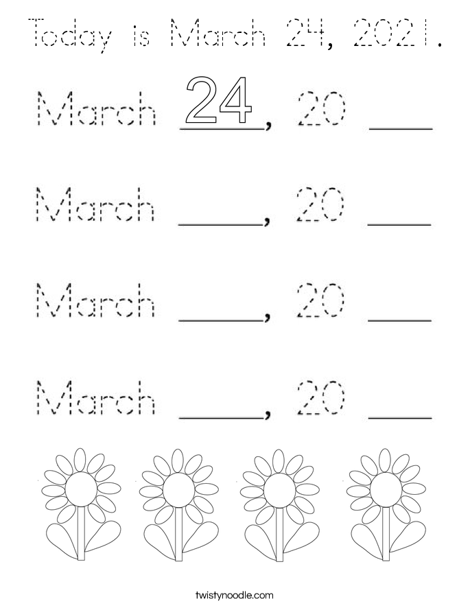 Today is March 24, 2021. Coloring Page