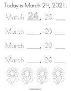 Today is March 24, 2021 Coloring Page