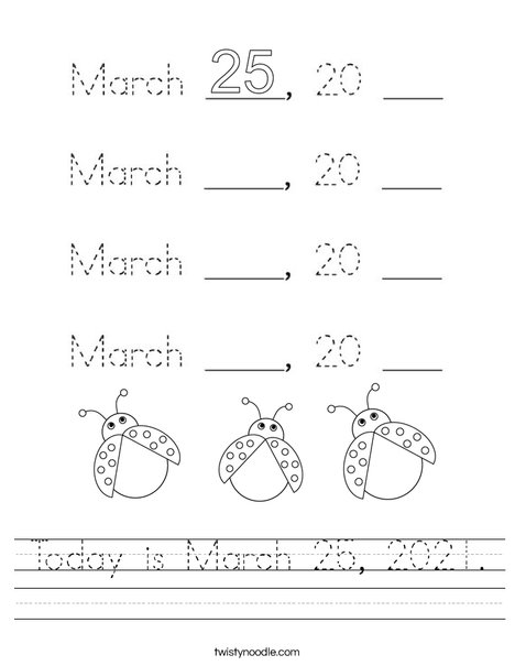 Today is March 25, 2020. Worksheet