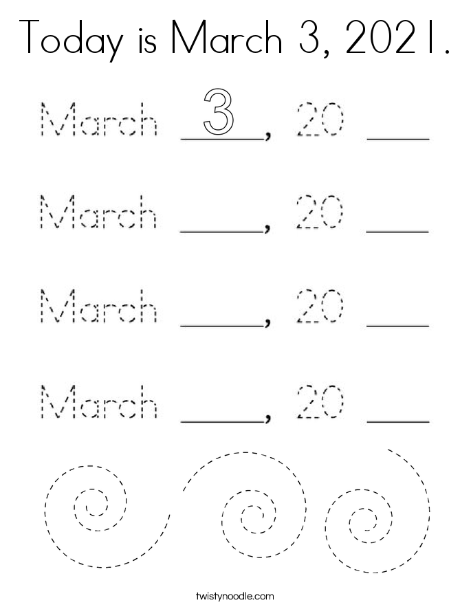 Today is March 3, 2021. Coloring Page