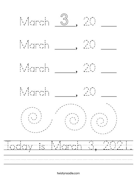 Today is March 3, 2020. Worksheet