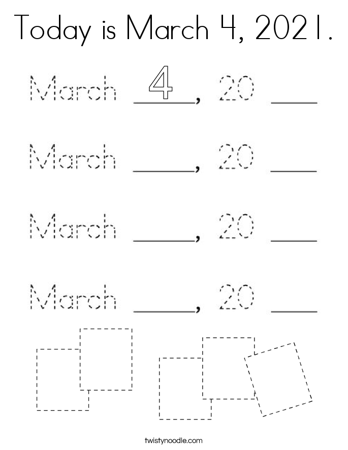 Today is March 4, 2021. Coloring Page