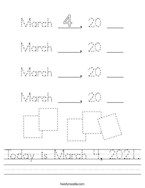 Today is March 4, 2020. Worksheet
