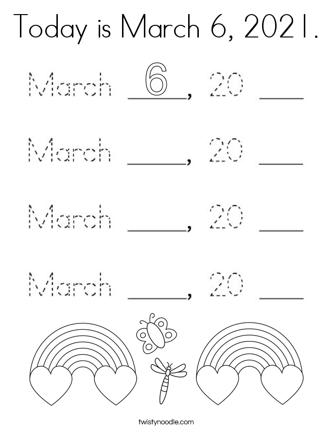 Today is March 6, 2021. Coloring Page