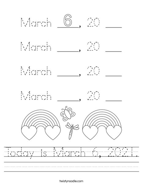 Today is March 6, 2020. Worksheet