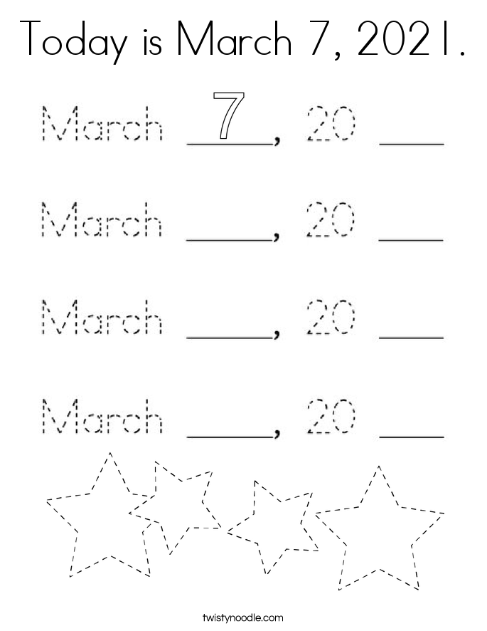 Today is March 7, 2021. Coloring Page