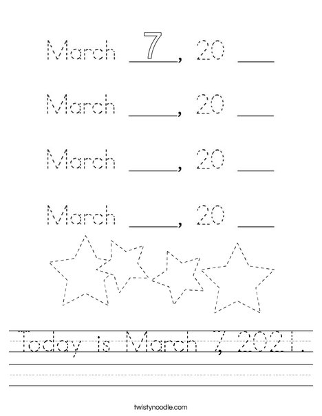 Today is March 7, 2020. Worksheet