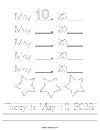 Today is May 10, 2020 Handwriting Sheet