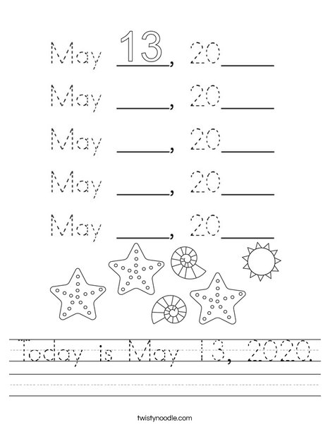 Today is May 13, 2020. Worksheet