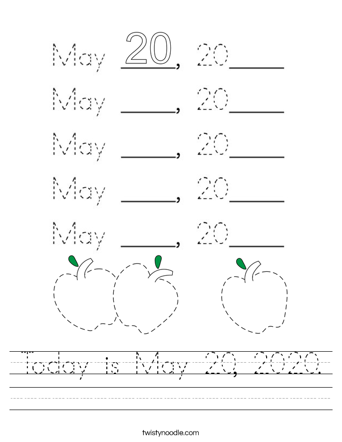 Today is May 20, 2020. Worksheet