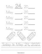 Today is May 24, 2020 Handwriting Sheet