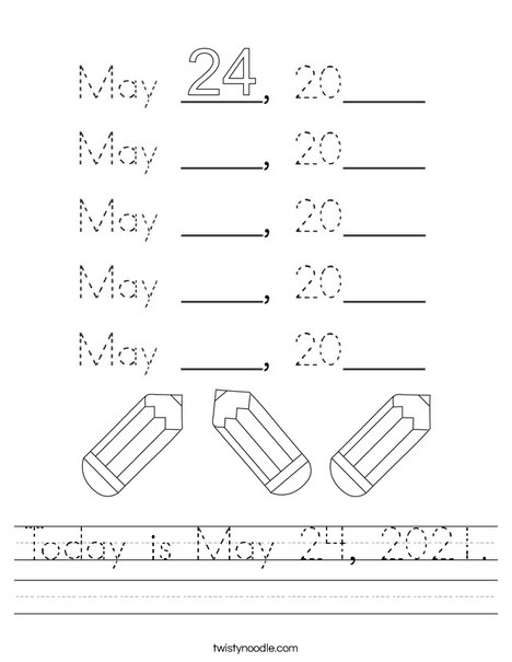 Today is May 24, 2020. Worksheet