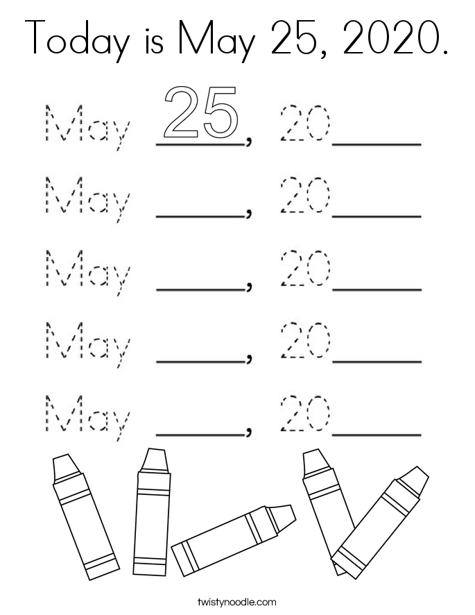 Today is May 25, 2020. Coloring Page