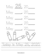 Today is May 25, 2020 Handwriting Sheet