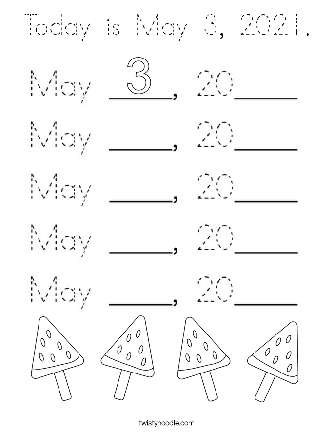 Today is May 3, 2021. Coloring Page