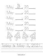 Today is May 3, 2021 Handwriting Sheet