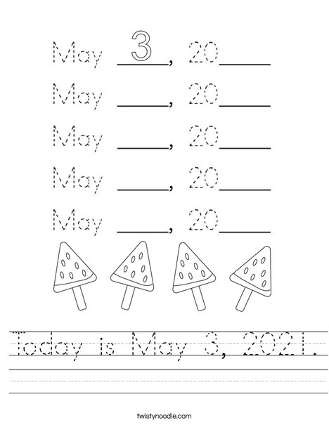 Today is May 3, 2020. Worksheet