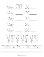 Today is May 30, 2021 Handwriting Sheet