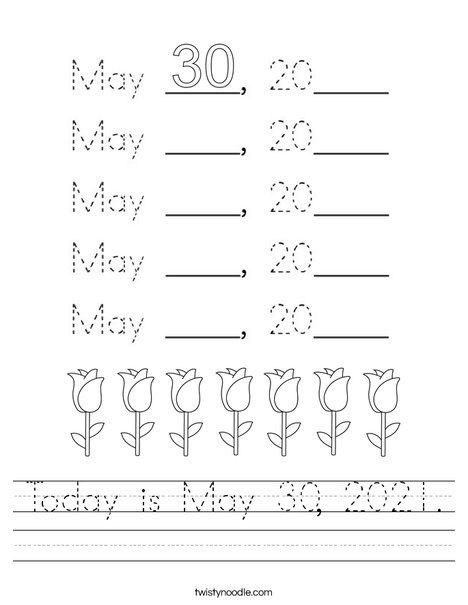 Today is May 30, 2020. Worksheet