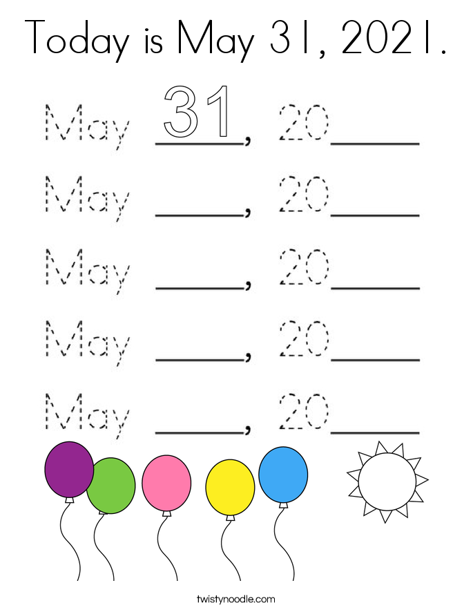 Today is May 31, 2021. Coloring Page