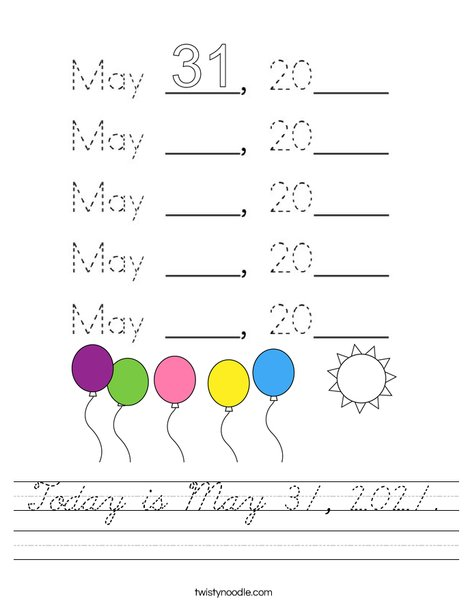 Today is May 31, 2020. Worksheet