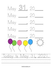 Today is May 31, 2021 Handwriting Sheet