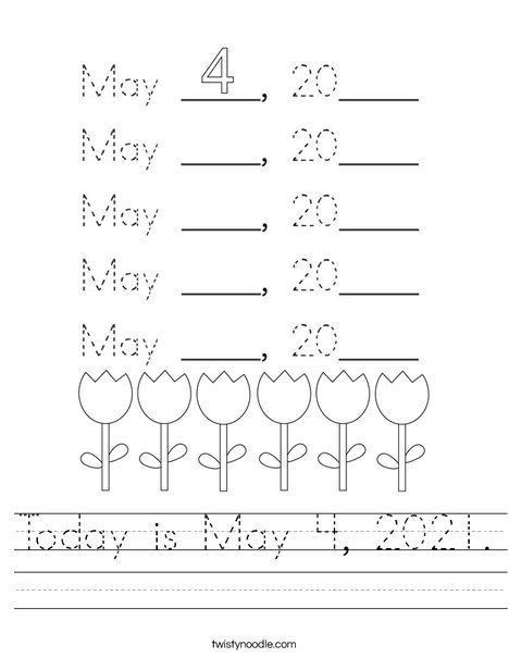 Today is May 4, 2020. Worksheet