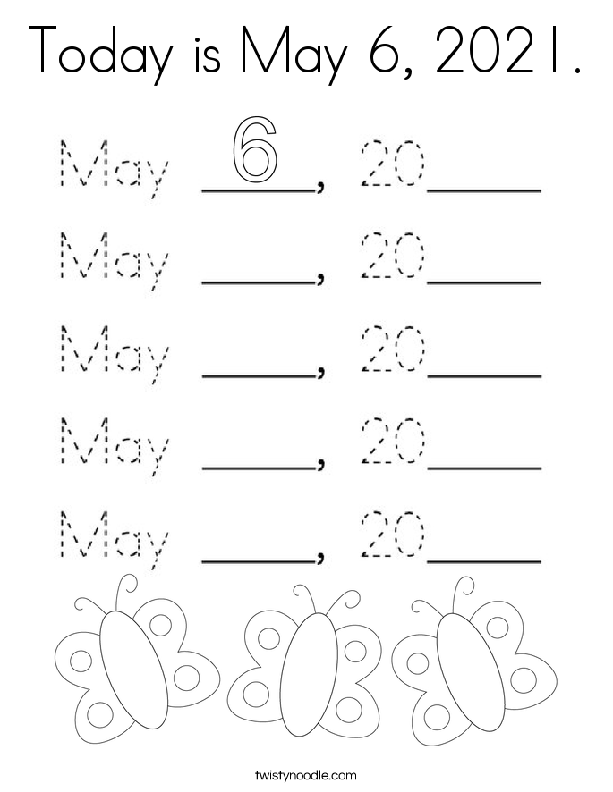 Today is May 6, 2021. Coloring Page