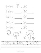 Today is May 7, 2020 Handwriting Sheet