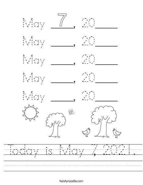Today is May 7, 2020. Worksheet