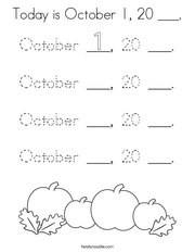 Today is October 1, 20 ___ Coloring Page