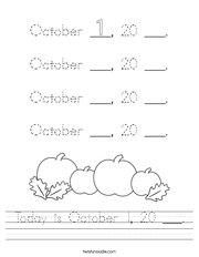 Today is October 1, 20 ___ Handwriting Sheet