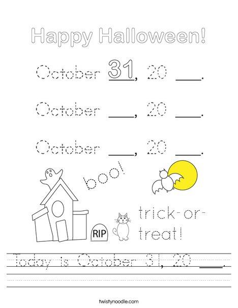 Today is October 31, 20 ___. Worksheet