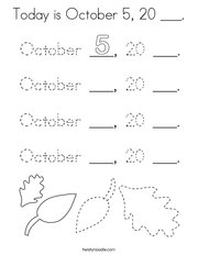 Today is October 5, 20 ___ Coloring Page