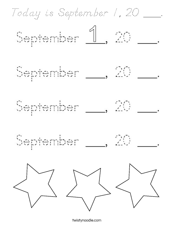 Today is September 1, 20 ___. Coloring Page