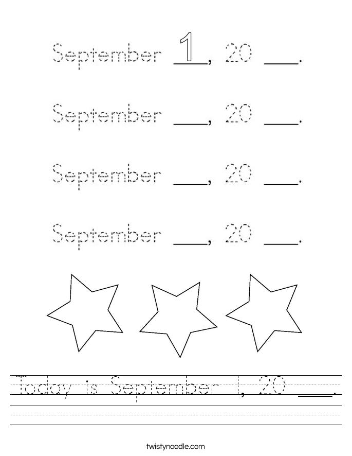Today is September 1, 20 ___. Worksheet