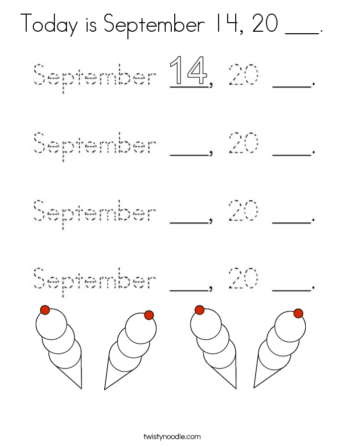 Today is September 14, 20 ___. Coloring Page
