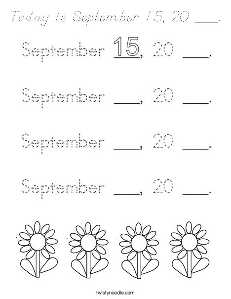 Today is September 15, 20 ___. Coloring Page