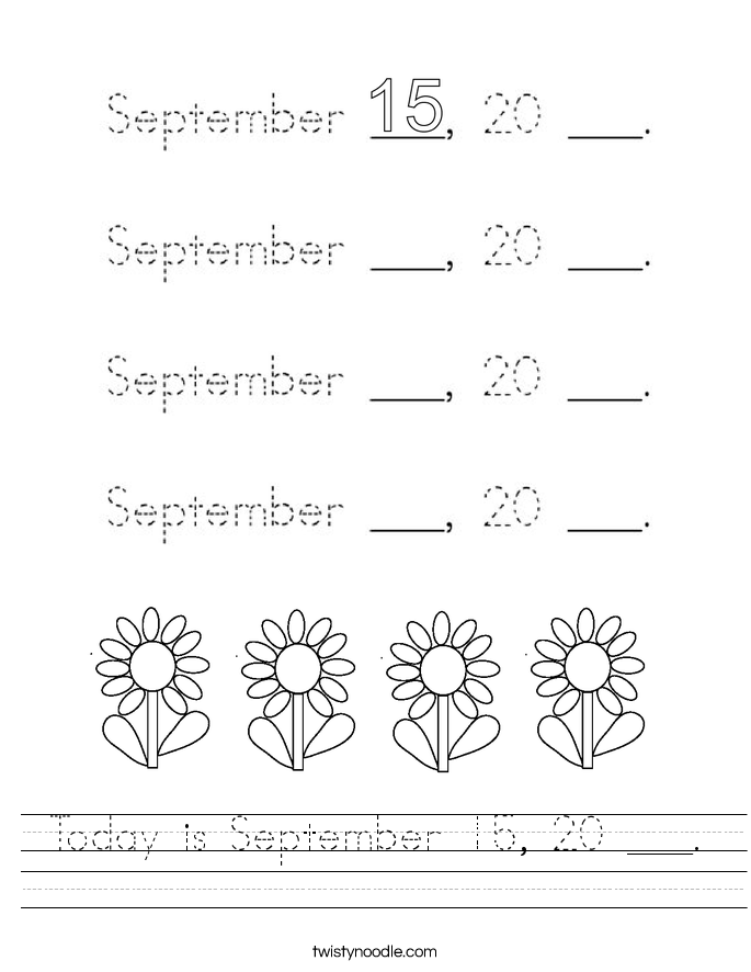 Today is September 15, 20 ___. Worksheet