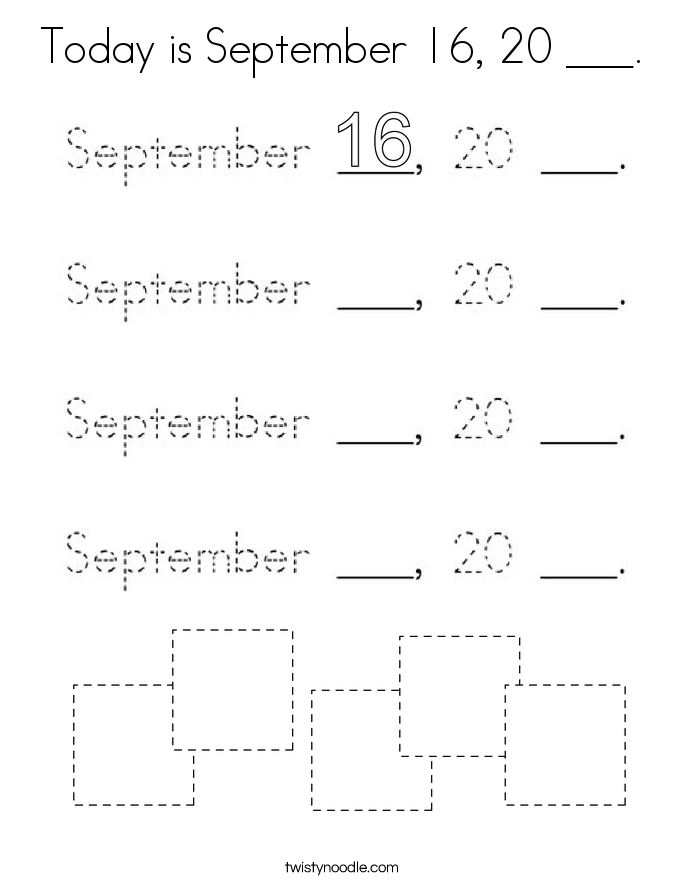 Today is September 16, 20 ___. Coloring Page