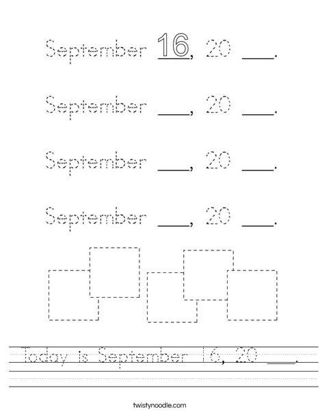 Today is September 16, 20 ___. Worksheet