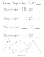 Today is September 18, 20 ___ Coloring Page